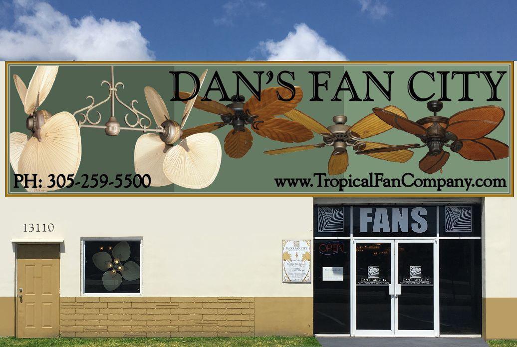 Ceiling Fan Store In Miami Fl Dan S Fan City Dan S